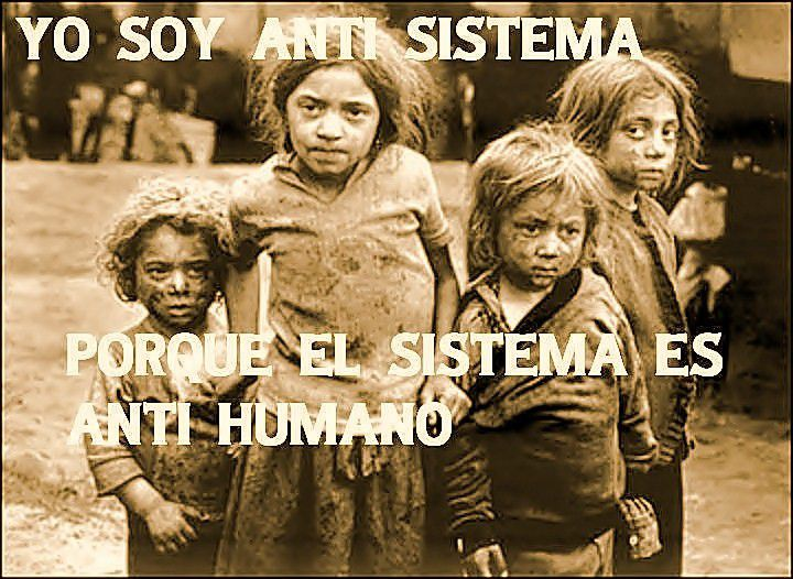 https://superduque777.files.wordpress.com/2016/11/sistema-anti-humano-edit2.jpg?w=800&h=600